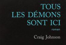 Craig JOHNSON - Tous les demons sont ici