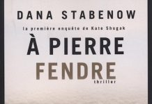 Dana STABENOW - Une enquete de Kate Shugak - 01 - A pierre fendre -