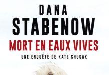 Dana STABENOW - Une enquete de Kate Shugak - 03 - Mort en eaux vives