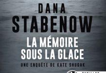 Dana STABENOW - Une enquete de Kate Shugak - 18 - La memoire sous la glace