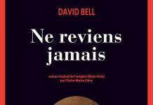 David BELL - Ne reviens jamais