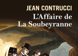 Jean CONTRUCCI - Les nouveaux mysteres de Marseille - affaire de la Soubeyranne