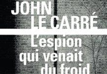 John LE CARRE - espion qui venait du froid -