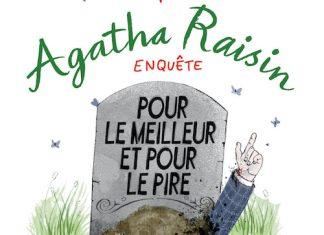 M.C. BEATON - Agatha Raisin enquete - Tome 5 - Pour le meilleur et pour le pire-
