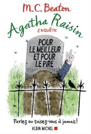 M.C. BEATON - Agatha Raisin enquete - Tome 5 - Pour le meilleur et pour le pire