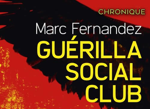 Marc FERNANDEZ - Guerilla Social Club
