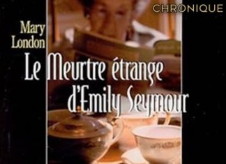 Mary LONDON - Une enquete de Sir Malcolm Ivory – 14 - Le meurtre etrange Emily Seymour -