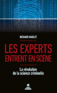 Richard MARLET : Les experts entrent en scène