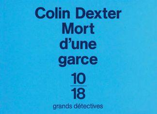 Colin DEXTER - enquetes de Inspecteur Morse - 08 - Mort une garce