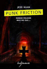 Jess KAAN - Punk friction