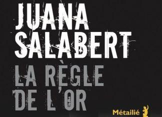 Juana SALABERT - La regle de l or