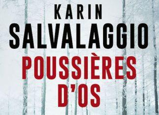 Karin SALVALAGGIO - Poussieres d os -