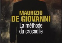 Maurizio DE GIOVANNI - Inspecteur Lojacono - 01 - La methode du crocodile -