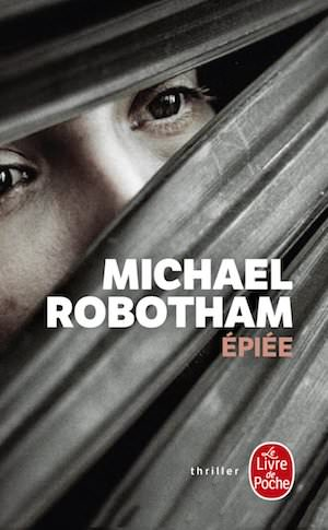 Michael ROBOTHAM - Epiee (poche)