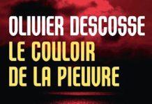 Olivier DESCOSSE - Le couloir de la pieuvre