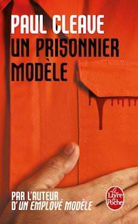 Paul CLEAVE - Un prisonnier modele
