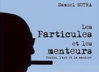 Samuel SUTRA - Serie Tonton - Tome 2 - Les Particules et les menteurs