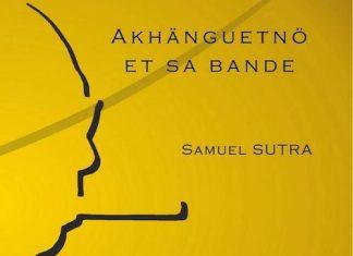 Samuel SUTRA - Serie Tonton - Tome 3 - Akhanguetno et sa bande