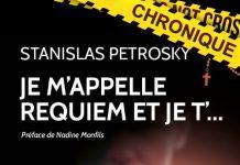 Stanislas PETROSKY - Je appelle requiem et je t'