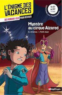 enigme des Vacances - Mystere au cirque Alzared