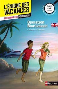 enigme des Vacances - Operation Blue Lagoon