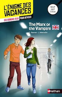 enigme des Vacances - The Mark of the Vampire