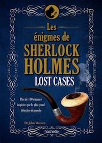 Dr John Watson - Les enigmes de Sherlock Holmes - Loste cases