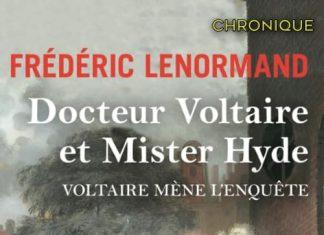 Frederic LENORMAND - Voltaire mene enquete Docteur Voltaire et Mister Hyde-