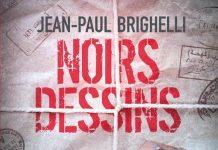 Jean-Paul BRIGHELLI - Noirs dessins