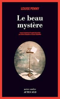 Louise PENNY - Le beau mystere
