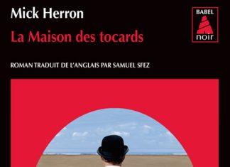 Mick HERRON - Slough House - 01 - La Maison des tocards