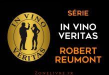 Robert reumont - in vino veritas