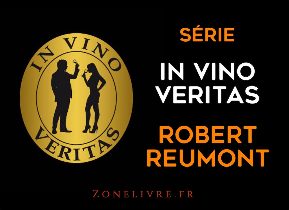 Robert reumont - in vino veritas