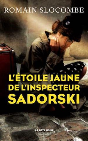 Romain SLOCOMBE - etoile jaune de inspecteur Sadorski