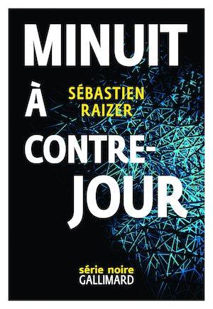 Sebastien RAIZER - alignement des equinoxes - 03 - Minuit a contre-jour