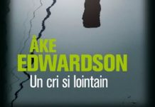 Ake EDWARDSON - Enquetes Erik WINTER – 02 - Un cri si lointain -