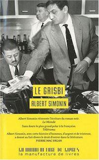 Albert SIMONIN - Le Grisbi