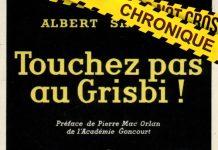 Albert SIMONIN : Touchez pas au grisbi !