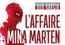 Bob GARCIA - affaire Mina Marten - Sherlock Holmes contre Conan Doyle