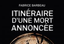 Fabrice BARBEAU - itineraire d un mort annoncee