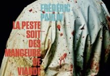Frederic PAULIN - La peste soit des mangeurs de viande