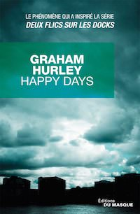 Graham HURLEY - Happy days