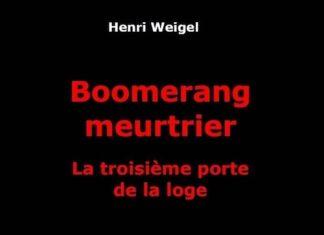 Henri WEIGEL - Trilogie de la Loge - 03 - Boomerang meurtrier -