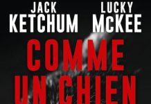 Jack KETCHUM et Lucky McKEE - Comme un chien