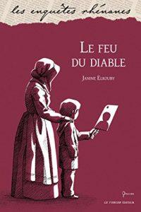 Janine ELKOUBY - Le feu du diable
