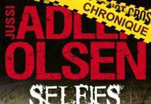 Jussi ADLER-OLSEN : Les enquêtes du département V - Tome 7 - Selfies