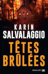 Karin SALVALAGGIO - Tetes brulees