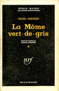 Peter CHEYNEY - La mome Vert-de-gris