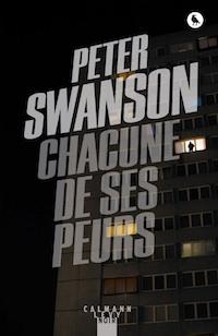 Peter SWANSON - Chacune de ses peurs