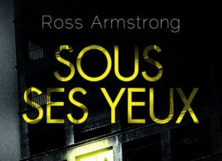 Ross ARMSTRONG - Sous ses yeux
